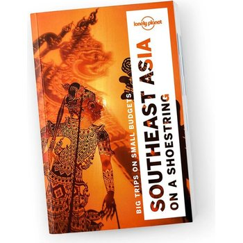 Lonely Planet Southeast Asia on a Shoestring (Kaakkois-Aasia)